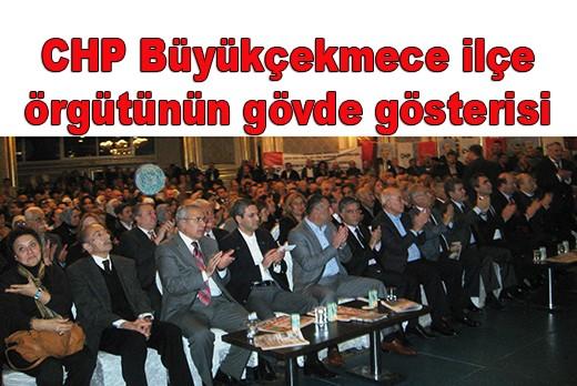 CHP Büyükçekmece ilçe örgütünden  gövde gösterisi