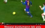 Messi'yi Durdurmanın Tek Yolu!