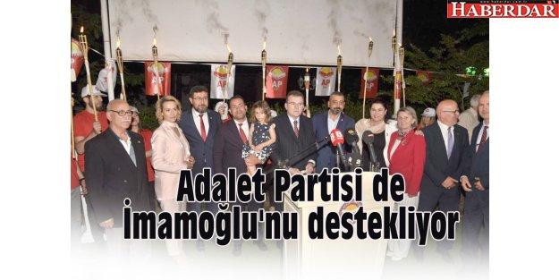 Adalet Partisi de İmamoğlu'nu destekliyor