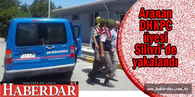 Aranan DHKPC üyesi Silivri'de yakalandı