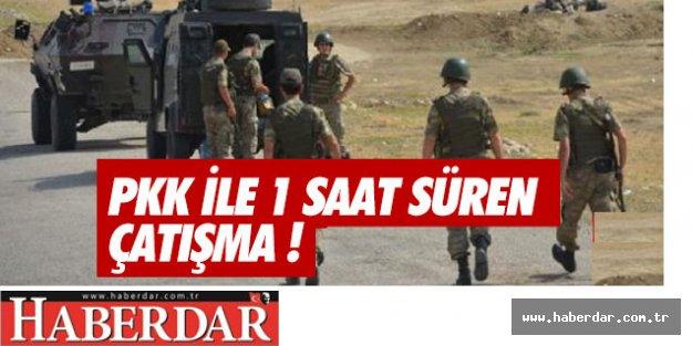 ASKER İLE PKK  1 SAAT ÇARPIŞTI