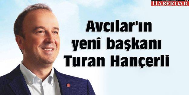 Avcılar'ın yeni başkanı Turan Hançerli