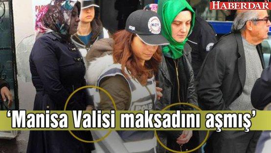 Başbakan Davutoğlu: Manisa Valisi maksadını aşmış