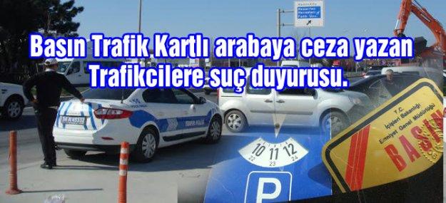 Basın Plakalı arabalara neden ceza yazılmaz ?