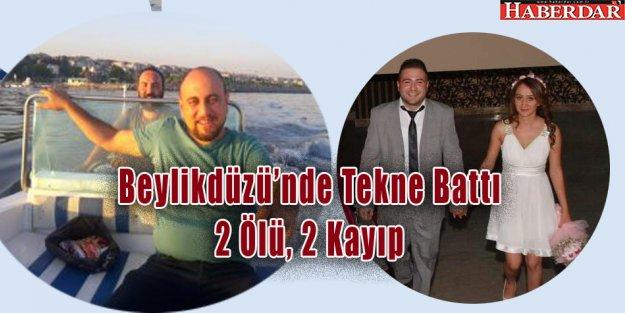 Beylikdüzü Açıklarında Tekne Battı 2 Ölü, 2 Kayıp