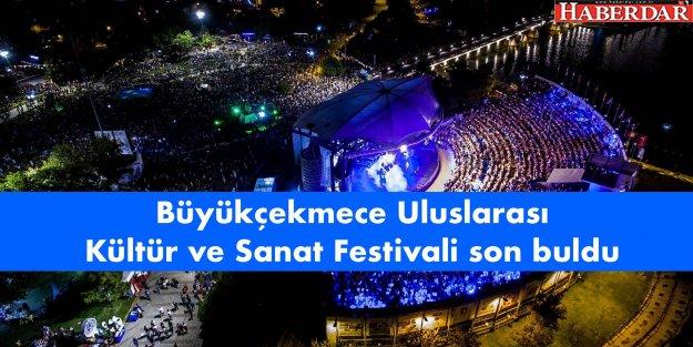 Büyükçekmece Uluslarası Kültür ve Sanat Festivali sona erdi