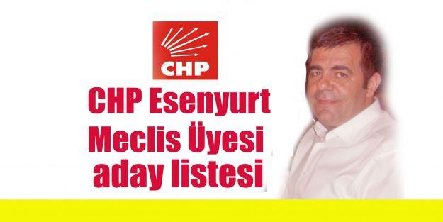 CHP Esenyurt  Meclis Üyesi aday listesi