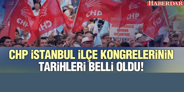 CHP İstanbul İlçe kongrelerinin tarihleri ve yerleri belli oldu
