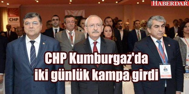 CHP Kumburgaz'da iki günlük kampa girdi