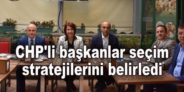 CHP'li başkanlar seçim stratejilerini belirledi