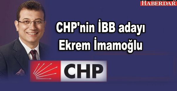CHP'nin İBB adayı Ekrem İmamoğlu