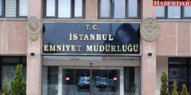 İstanbul Emniyeti'nden açıklama: 4 ilçede...