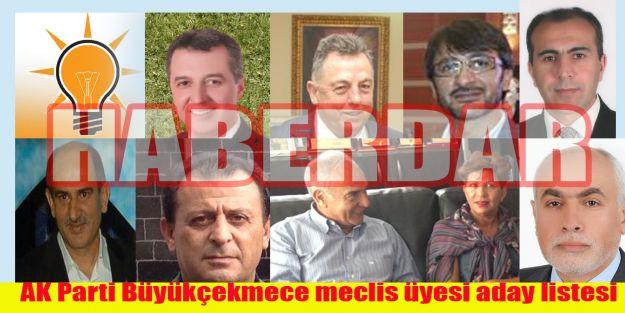 İşte AK Parti Büyükçekmece belediye meclis üyesi aday listesi