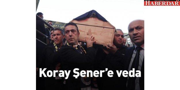 Koray Şener#039;e veda...