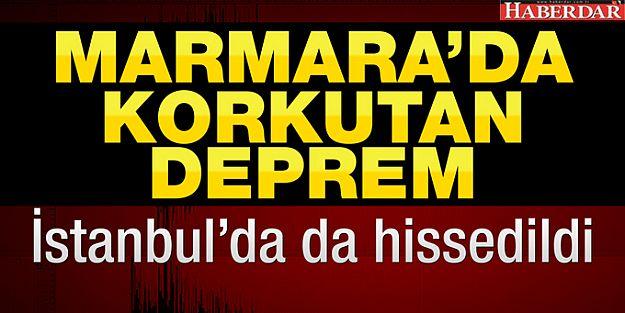 Marmara'da deprem!..İstanbul'da da hissedildi
