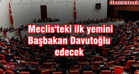 Meclis'teki ilk yemini Başbakan Davutoğlu edecek