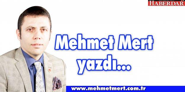 Mehmet Mert yazdı