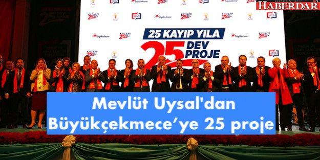 Mevlüt Uysal'dan Büyükçekmece için 25 proje
