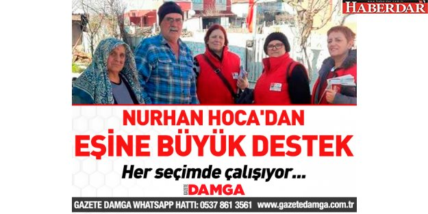 Nurhan Hoca'dan eşine büyük destek