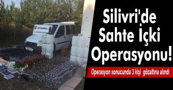 Silivri'de Sahte İçki Operasyonu