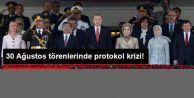 30 Ağustos Törenlerinde Protokol Krizi