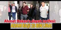 Ahmet Hakana saldırı tarifesi!