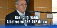 Albatros ve CHP-AKP itifakı