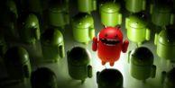 Android kullananlar dikkat!