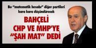 BAHÇELİ, CHP VE HDP#039;YE #039;#039;ŞAH MAT#039;#039;