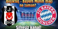 Bayern Münih-Beşiktaş maçı ne zaman, saat kaçta, hangi kanalda?