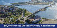 Büyükçekmece 20inci festivale hazırlanıyor