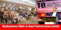 Büyükçekmece Kültür ve Sanat Festivali basına tanıtıldı