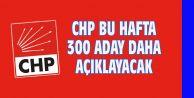 CHP BU HAFTA 300 ADAY AÇIKLAYACAK