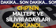 CHP'de adaylar açıklandı! Silivri'de Işıklar, Maltepe'de Kılıç