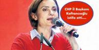 CHP İl Başkanı Kaftancıoğlu istifa etti....
