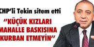 CHP'Lİ TEKİN SİTEM ETTİ