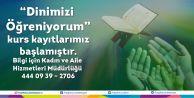 """DİNİMİZİ ÖĞRENİYORUM"""" KURSU BAŞLIYOR"""