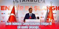 Ekrem İmamoğlu: Cumhurbaşkanımız Erdoğan ile çok uyumlu çalışacağız...