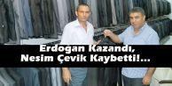 Erdoğan Kazandı, Nesim Çevik Kaybetti!…