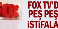 Fox TV#039;de peş peşe istifalar