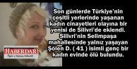 Genç Kadın Silivri'de evinde ölü bulundu!