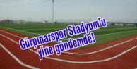 Gürpınarspor Stadyum'u yine gündemde!