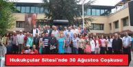 Güzelkent Hukukçular Sitesi'nde 30 Ağustos Coşkusu....