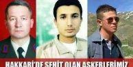 Hakkari'de hain saldırı: 3 şehit