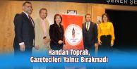 Handan Toprak, Gazetecileri Yalnız Bırakmadı