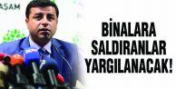 HDP Binalarına Saldıranlar Yargılanacak