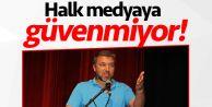 İsmail Küçükkaya: Halk medyaya güvenmiyor