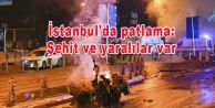 İstanbul#039;da patlama: Şehit ve yaralılar var