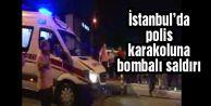 İstanbul#039;da polis karakoluna bombalı saldırı