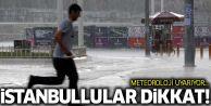 İstanbullular yarına dikkat! Metrekareye 35 kilo yağış düşecek!